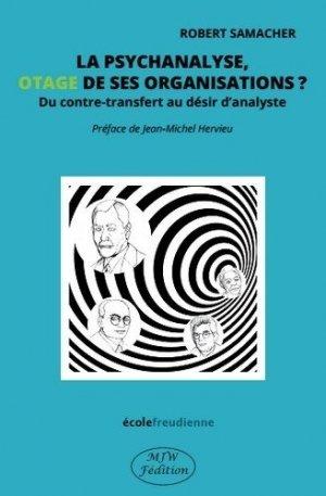 La psychanalyse, otage de ses organisations ?-mjw feditions-9791090590625