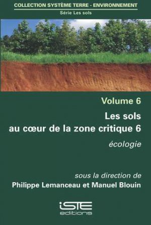 Les sols au coeur de la zone critique volume 6-iste-9781784053840