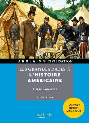Les Grandes Dates de l'Histoire Américaine - 6e Edition-hachette-9782017025771