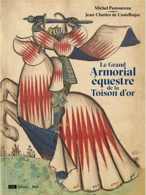 Le Grand Armorial équestre de la Toison d'or - du seuil - 9782021373257