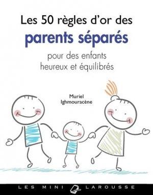 les 50 regles d'or des parents séparés-larousse-9782035942500