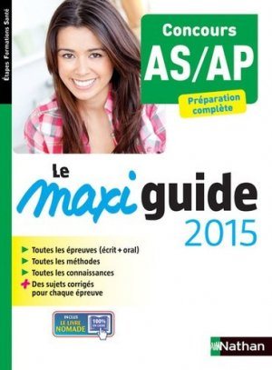 Le Maxi guide 2015 - Concours AS/AP - nathan - 9782091636559