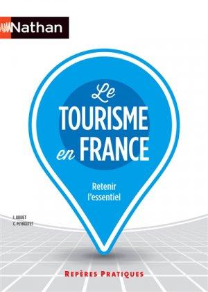 Le tourisme en France - nathan - 9782091638461