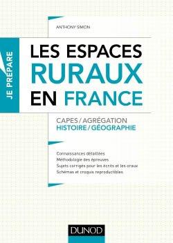 Les espaces ruraux en France - Capes et Agrégation - Histoire-Géographie-dunod-9782100784233