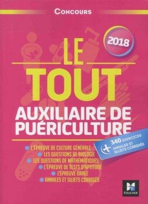 Le Tout Auxiliaire de puériculture 2018 - foucher - 9782216148226