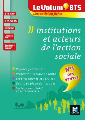 Le Volum' BTS - Institutions et acteurs de l'action sociale-foucher-9782216149230