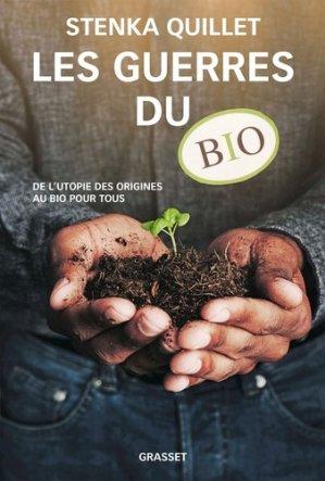 Les guerres du bio-grasset-9782246856993