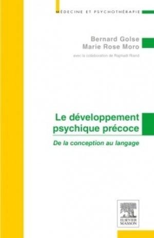 Le développement psychique précoce-elsevier / masson-9782294032592