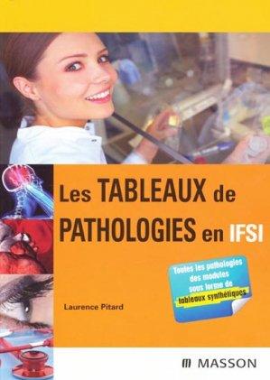 Les tableaux de pathologies en IFSI - elsevier / masson - 9782294070129