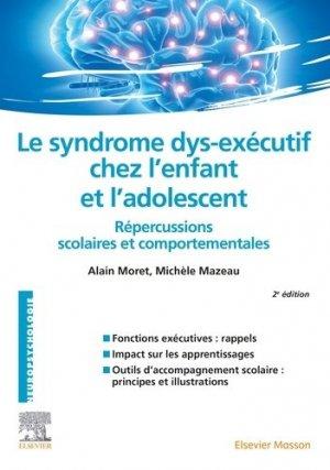 Le syndrome dys-exécutif chez l'enfant et l'adolescent-elsevier / masson-9782294762802