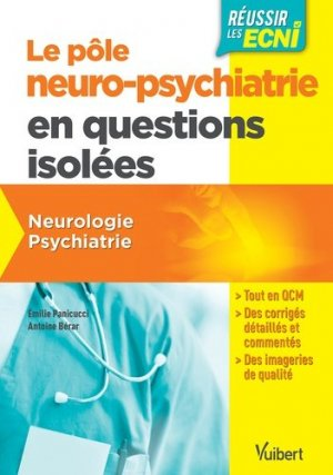 Le pôle neuro-psychiatrie en questions isolées-vuibert-9782311660579