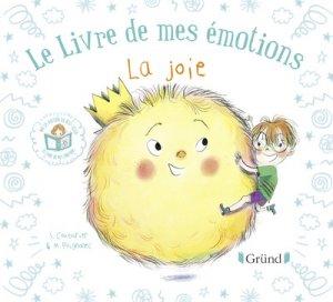 Le livre de mes émotions - la joie - gründ - 9782324023521
