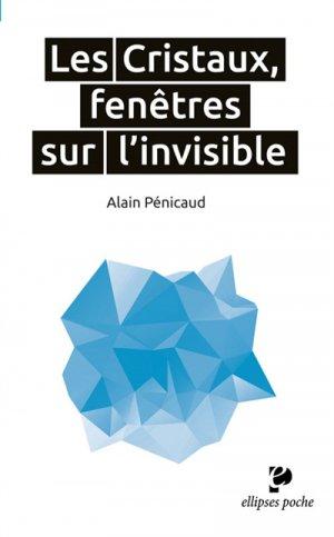 Les cristaux, fenêtres sur l'invisible-ellipses-9782340025189