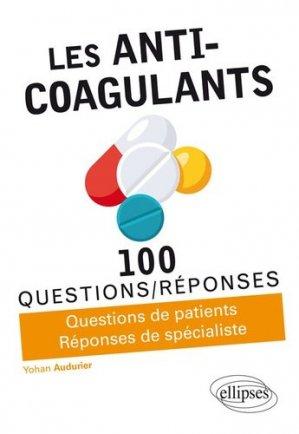 Les anti-coagulants-ellipses-9782340027817