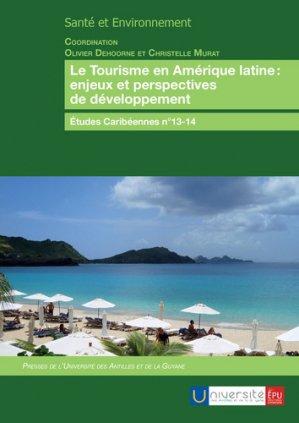 Le tourisme en Amérique latine - presses de l' universite des antilles et de la guyane - 9782342165623
