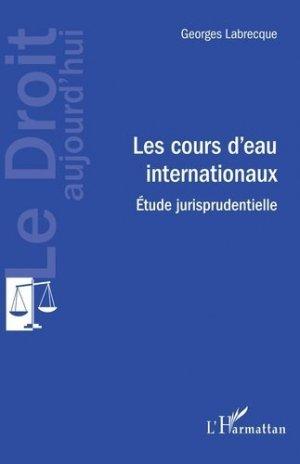 Les cours d4eau internationaux - l'harmattan - 9782343160986