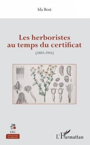Les herboristes au temps du certificat (1803-1941) - l'harmattan - 9782343166483