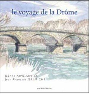 Le voyage de la Drôme - magellan et cie - 9782350745664