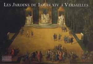 Les jardins de Louis XIV à Versailles-gourcuff gradenigo-9782353400652