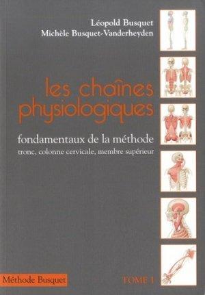 Les chaînes Physiologiques Tome 1 - busquet - 9782353990245