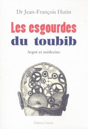 Les esgourdes du toubib-glyphe -9782358151733