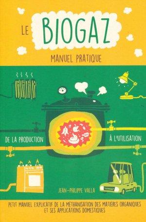 Le biogaz - Manuel pratique - de terran - 9782359810493