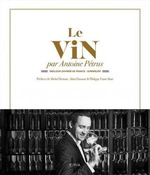 Le vin par Antoine Pétrus-epa-9782376710066