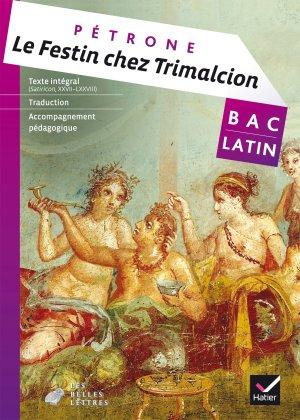 Le Festin chez Trimalcion (Pétrone) : Livre de l'Élève - hatier - 9782401000810