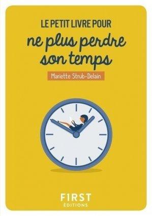 Le Petit Livre pour ne plus perdre son temps-first -9782412037249