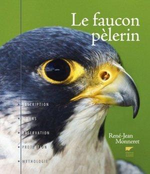 Le Faucon Pèlerin - delachaux et niestle - 9782603024546