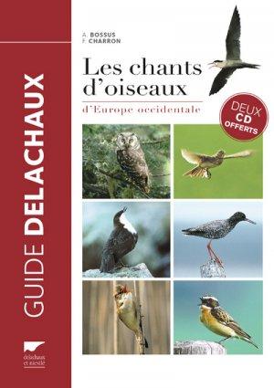 Les chants d'oiseaux d'Europe occidentale-delachaux et niestle-9782603025444