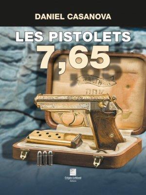 Les pistolets 7,65-crepin leblond-9782703004455