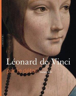 Léonard de Vinci par le détail - hazan - 9782754110679