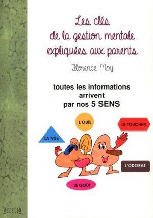 Les clés de la gestion mentale expliquées aux parents-jacques andre-9782757003817