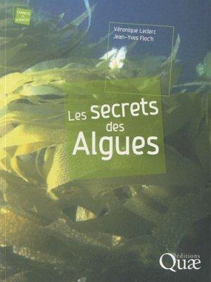 Les secrets des Algues - quae  - 9782759203475
