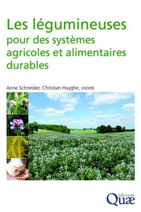 Les légumineuses pour des systèmes agricoles et alimentaires durables-quae -9782759223343
