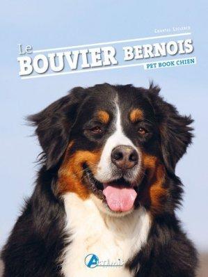 Le bouvier bernois-Artémis-9782816014822