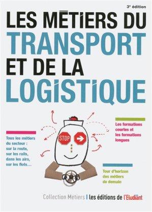 Les métiers du transport et de la logistique-l'étudiant-9782817606132