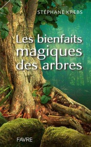Les bienfaits magiques des arbres-Favre-9782828917340
