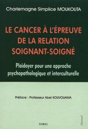 Le cancer à l'épreuve de la relation soignant-soigné-paari-9782842201661