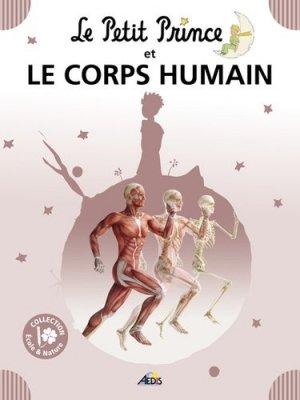 Le petit prince et le corps humain - aedis - 9782842599621