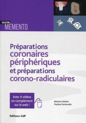 Les préparations coronaires périphériques et préparations corono-radiculaires-cdp-9782843612633