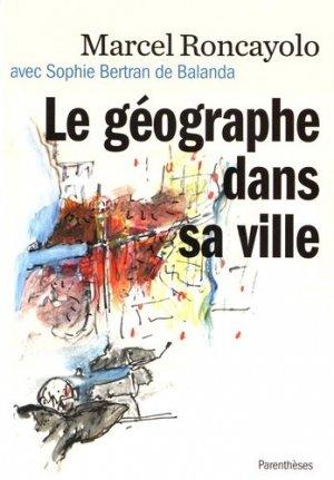 Le géographe dans sa ville - parentheses - 9782863643099