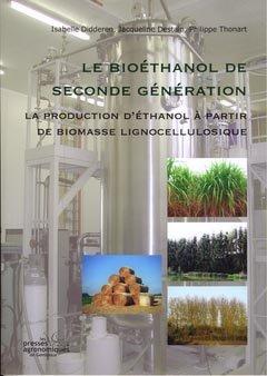 Le bioéthanol de seconde génération - presses agronomiques de gembloux - 9782870160855