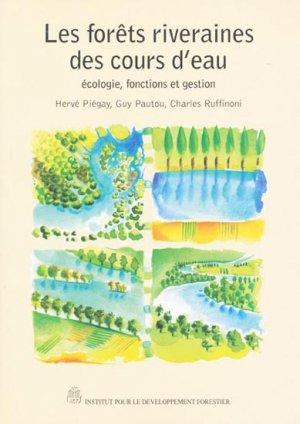 Les forêts riveraines des cours d'eau - institut pour le developpement forestier - 2302904740883