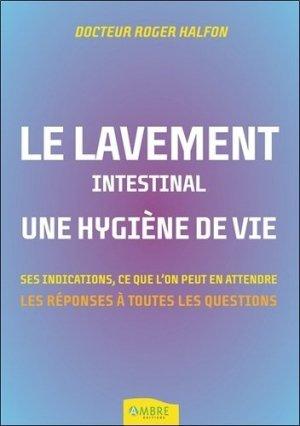 Le lavement intestinal, une hygiène de vie-ambre -9782940594115