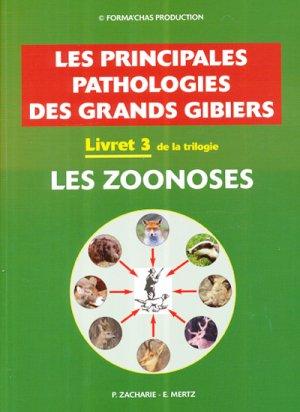 Les principales pathologies des grands gibiers Livret 3 - mertz eugene - 2302952577059