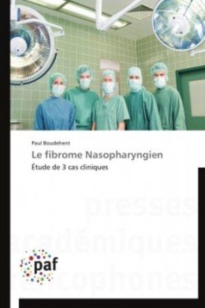 Le fibrome Nasopharyngien-presses académiques francophones-9783838177397