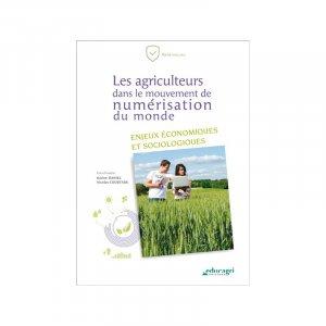Les agriculteurs dans le mouvement de numérisation du monde-Educagri-9791027502950