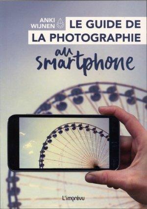 Le guide de la photographie au smartphone-de l'imprevu-2301029507562